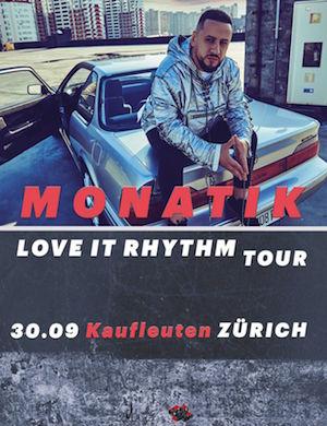 MONATIK — LOVE IT РИТМ Тур 2019 ZUERICH