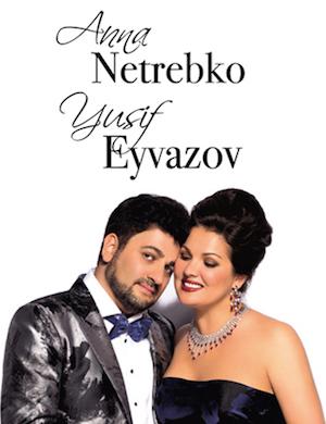 Anna Netrebko & Yusif Eyvazov Анна Нетребко и Юсуф Эйвазов